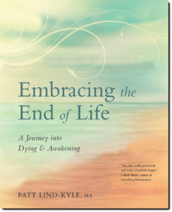 Embracing End Life by Patt Lind-Kyle
