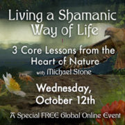 Living a Shamanic Way of LIfe, and the Embodied Shamanism