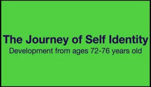 Green 3 - The Journey of Self Identity (Ages 72-76); Embracing the End of Life - Part II A Journey to Freedom