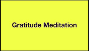 Yellow 4 - Gratitude Meditation; Embracing the End of Life - Part II A Journey to Freedom