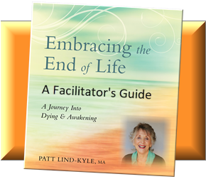 Embracing the End of Life Facilitators Guide